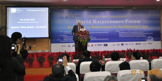 Mr. Guido Walt, Chairman World Maintenance Forum: Think global – Act local!